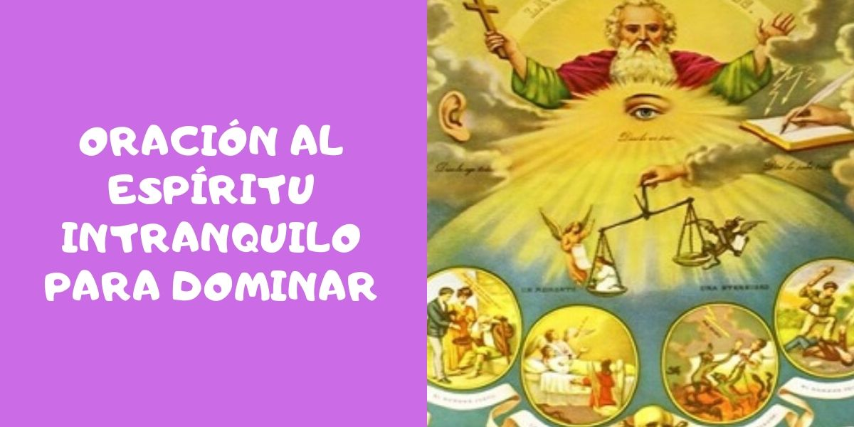 Oración al Espíritu Intranquilo